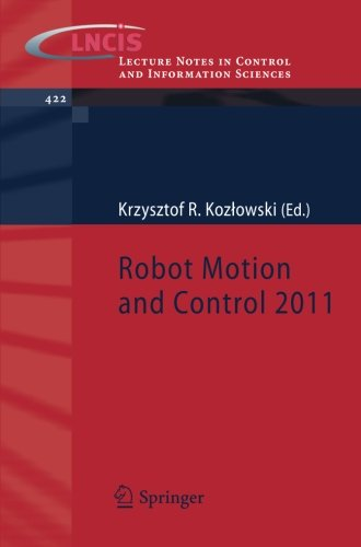 Robot Motion and Control 2011 (Lecture Notes in Control and Information Sciences) (Robot Motion compare prices)