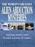 The World's Greatest Alien Abduction Mysteries