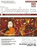 img - for Photoshop Cs2 Bible, Proffesional Edition (05) by Fuller, Laurie Ulrich - Fuller, Robert C - McClelland, Deke [Hardcover (2005)] book / textbook / text book