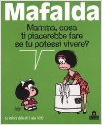 Mafalda. Le strisce dalla 817 alla 1092: 9788873667223: Amazon.com
