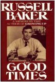 The Good Times, RUSSELL BAKER
