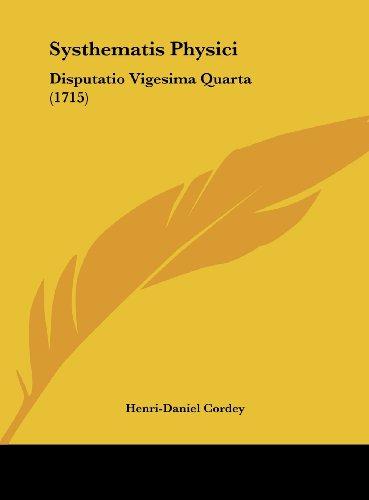 Systhematis Physici: Disputatio Vigesima Quarta (1715)