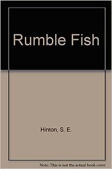 Rumble fish s e hinton 9780670610464 books for Rumble fish book