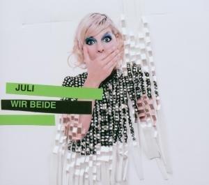 Juli - Wir beide - Zortam Music
