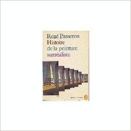 René Passeron. Histoire de la peinture surréaliste