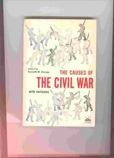THE CAUSES OF THE CIVIL WAR, with Revisions