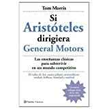 Si Aristóteles dirigiera General Motors (Prácticos)