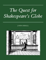 The Quest for Shakespeare's Globe (The Globe Theater History)