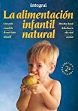 img - for Alimentacion Infantil Natural, La (Spanish Edition) book / textbook / text book
