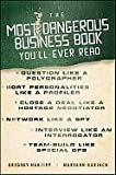 img - for The Most Dangerous Business Book You'll Ever Read book / textbook / text book