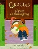 Gracias, El Pavo de Thanksgiving (Gracias, the Thanksgiving Turkey) (Spanish Edition) (0613115953) by Cowley, Joy