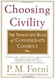 img - for Choosing Civility 1st (first) edition Text Only book / textbook / text book
