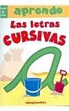 Aprendo las letras cursivas / I Learn Cursive Letters (Spanish Edition)