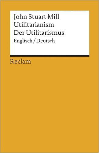 Utilitarianism / Der Utilitarismus