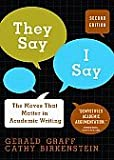 They Say, I Say: The Moves That Matter in Academic Writing 2nd (second) edition