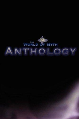 The World of Myth Anthology
