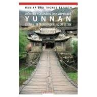 Yunnan: Zwischen Wolkenberg und Schamanen – Chinas bezaubernder Südwesten