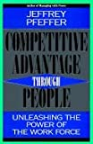 img - for Competitive Advantage Through People : Unleashing the Power of the Workforce book / textbook / text book