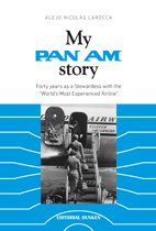 my-pan-am-story-forty-years-as-a-stewardess-with-the-worlds-most-experienced-airline