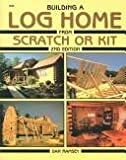 Building a log home from scratch or kit (0830611584) by Ramsey, Dan