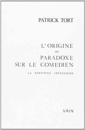 L'origine du paradoxe sur le comédien : La partition intérieure