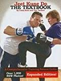 Jeet Kune Do: The Textbook