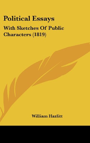Political Essays: With Sketches of Public Characters (1819)