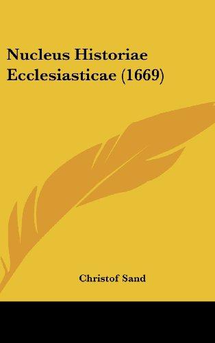 Nucleus Historiae Ecclesiasticae (1669)