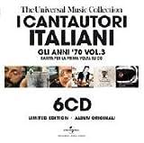 echange, troc Various Artists - I Cantautori Italiani: Gli Anni 70 V3
