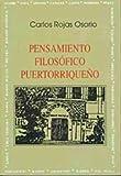 img - for Pensamiento filos fico puertorrique o book / textbook / text book