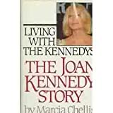img - for Living With the Kennedys: The Joan Kennedy Story (G K Hall Large Print Book Series) by Kennedy, Joan; Chellis, Marcia published by G K Hall & Co Hardcover book / textbook / text book
