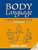 img - for Body Language: A Guide for Professionals (Response Books) book / textbook / text book