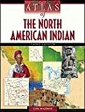Atlas of the North American Indian**Out of Print** (0816068593) by Carl Waldman