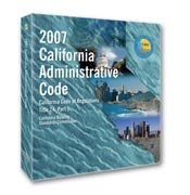 2007 California Building Standards Administrative Code (Title 24, Part 1) - Loose-leaf - International Code Council - IC-5510L07 - ISBN: B0012Q460G - ISBN-13: