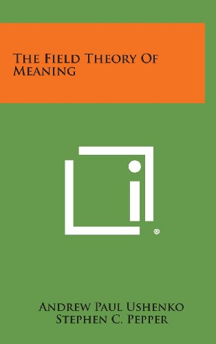 The Field Theory of Meaning