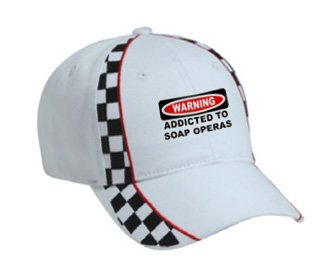 WARNING ADDICTED TO SOAP OPERAS White Racing Checker Flag Hat / Baseball Cap