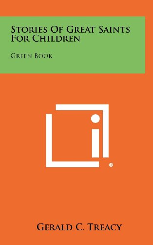 Stories of Great Saints for Children: Green Book