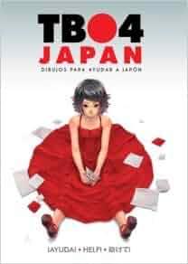 Tbo4 Japan: Dibujos para Ayudar a Japon: 9788492902521: Amazon.com