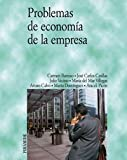 img - for Problemas de economia de la empresa/ Economic Business Problems (Spanish Edition) book / textbook / text book
