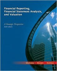 Financial Reporting 6th (sixth) edition Text Only