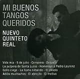 Nuevo Quinteto Real Mi Buenos Tangos Queridos