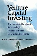 Venture Capital Investing : The Complete Handbook