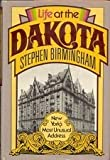 Life at the Dakota (0394410793) by Birmingham, Stephen