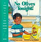 No Olives Tonight! (Child's Steps to Jesus)