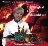 echange, troc Wolfgang Grabitz - Das Original Grabitz Wildkochbuch