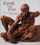Earth and fire : Italian terracotta sculpture from Donatello to Canova (ART HISTORY, SCULPTURE)