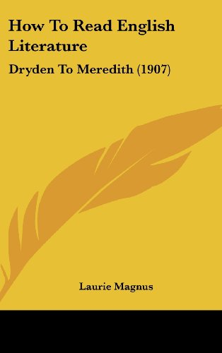 How to Read English Literature: Dryden to Meredith (1907)
