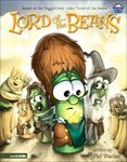 Lord of the Beans (VeggieTales Values To Grow By) (0717278883) by Phil Vischer