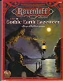 The Gothic Earth Gazetteer (AD&D Horror Roelplaying, Ravenloft) (0786901934) by Connors, William W.