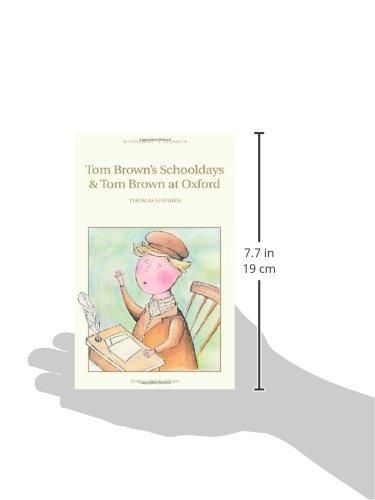 Tom Brown's Schooldays & Tom Brown at Oxford (Wordsworth's Children's Classics)